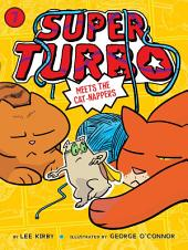 Super Turbo Meets the Cat-Nappers