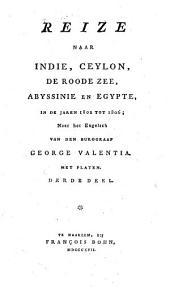 Reize naar Indië, Ceylon, de Roode Zee, Abyssinië en Egypte, in de jaren 1802 tot 1806: Volume 3