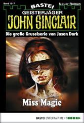 John Sinclair - Folge 1917: Miss Magic