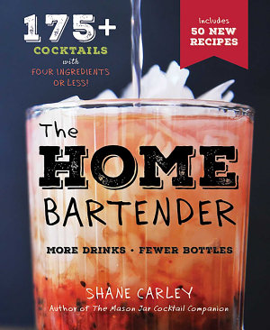The Home Bartender  2nd Edition