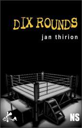 Dix rounds: Nouvelle noire