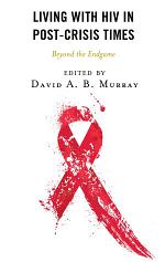 Living with HIV in Post-crisis Times