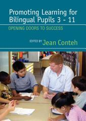 Promoting Learning for Bilingual Pupils 3-11: Opening Doors to Success