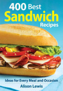 400 Best Sandwich Recipes Book