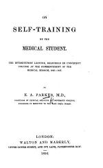 On self-training by the Medical Student