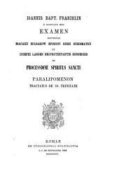 Examen doctrinae Macarii Bulgakow, episcopi Russi scismatici et Josephi Langen, neoprotestantis Bonnensis de processione spiritus sancti