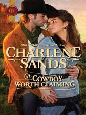 A Cowboy Worth Claiming