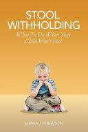 Stool Withholding