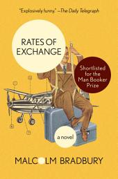 Rates of Exchange: A Novel