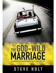 The God Wild Marriage Book PDF