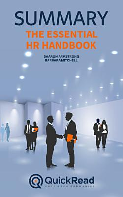 The Essential HR Handbook by Sharon Armstrong and Barbara Mitchell  Summary
