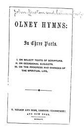 Olney Hymns: In Three Parts
