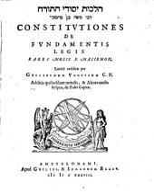 Constitutiones De Fundamentis Legis: Hilkhot yesode ha-Torah Rabi Moshe ben Maimoni'