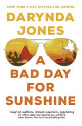 A Bad Day For Sunshine Book PDF