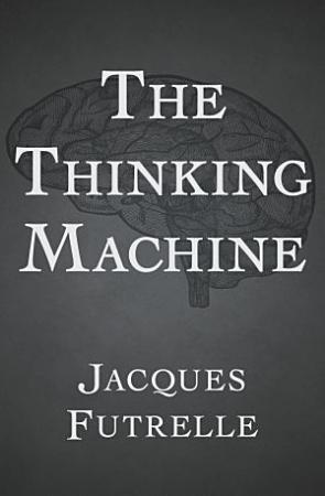 The Thinking Machine PDF
