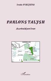 Parlons talysh: Azerbaïdjan / Iran