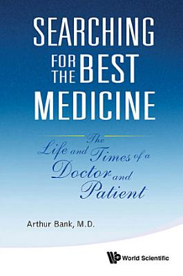 Searching for the Best Medicine