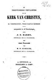 De tegenwoordige verwachting van de Kerk van Christus, of De voorspellingen, welke daarvan handelen: voorgesteld in elf voorlezingen