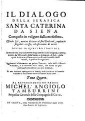 L'opere della serafica santa Caterina da Siena: Volume 4