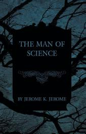 The Man of Science