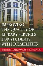 Improving the Quality of Library Services for Students with Disabilities PDF