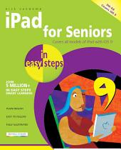 iPad for Seniors in easy steps, 5th Edition: Covers iOS 9