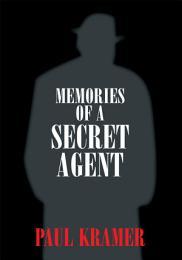 Memories of a Secret Agent