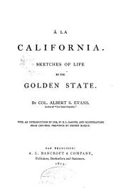 A la California: Sketches of Life in the Golden State