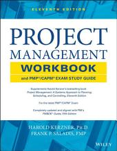 Project Management Workbook and PMP / CAPM Exam Study Guide: Edition 11