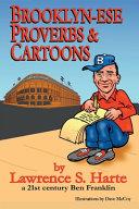 Brooklynese Proverbs & Cartoons