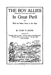 The Boy Allies in Great Peril, Or, With the Italian Army in the Alps