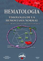 Hematología: Volumen 21 - Número Educacional - Fisiología de la Hemostasia Normal