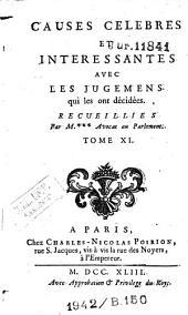 Causes célèbres et intéressantes, avec les jugemens qui les ont décidées: Volume11