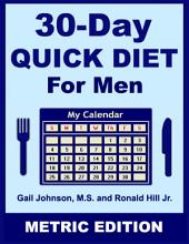 30-Day Quick Diet for Men - Metric Edition