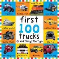Big Board First 100 Trucks and Things That Go PDF