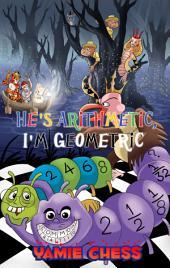 He's Arithmetic, I'm Geometric