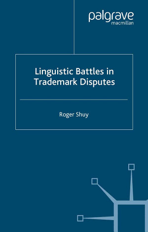Linguistic Battles in Trademark Disputes