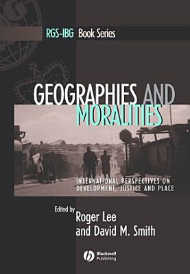 Geographies and Moralities PDF