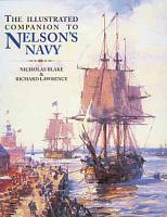 The Illustrated Companion to Nelson s Navy PDF