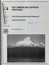 Mt. Hood National Forest (N.F.), the Timberline Express Proposal: Environmental Impact Statement
