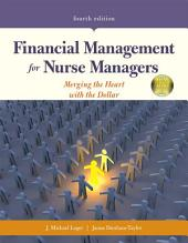 Financial Management for Nurse Managers: Edition 4