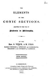 The Elements of the Conic Sections, as preparatory to the reading of Sir I. Newton's Principia
