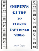 Gopen s Guide to Closed Captioned Video PDF