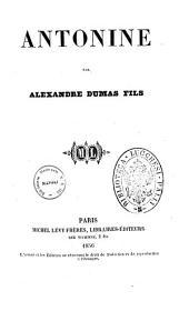 Antonine par Alexandre Dumas fils
