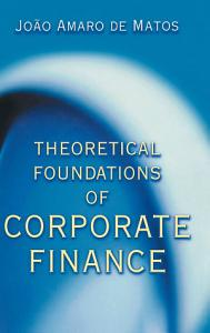Theoretical Foundations of Corporate Finance Book