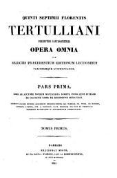 Patrologiae latina cursus completus ... series prima: Volume 1