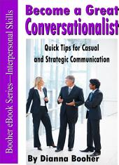 Becoming a Great Conversationalist
