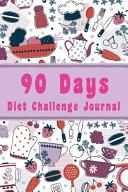 90 Days Diet Challenge Journal