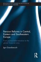 Pension Reforms in Central  Eastern  and Southeastern Europe PDF