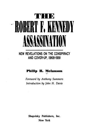 The Robert F  Kennedy Assassination